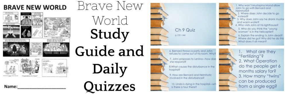 Brave New World Study Guide and Daily Quizzes