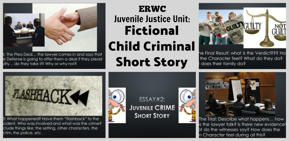 ERWC Juvenile Justice Fictional Child Criminal Short story